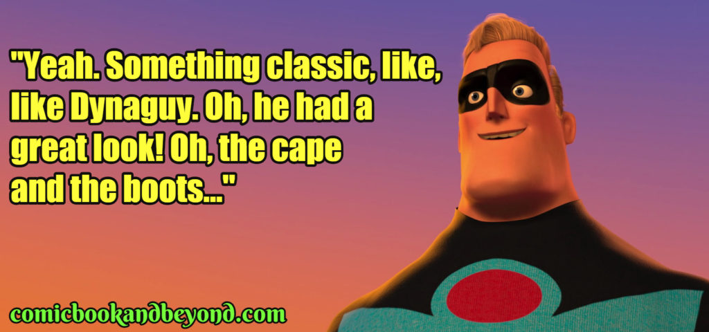 Mr. Incredible Popular Quotes