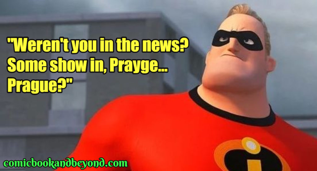 Mr. Incredible Quotes