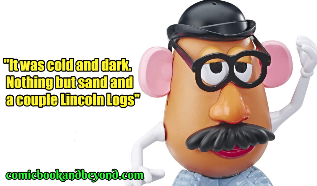 Mr. Potato Head Best Quotes