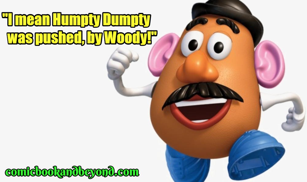 Mr. Potato Head Famous Quotes