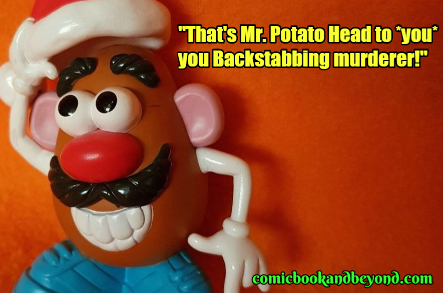 Mr. Potato Head Quotes