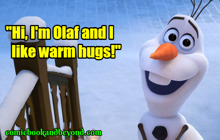 80+ Olaf Quotes From The Frozen Movie - Comic Books & Beyond
