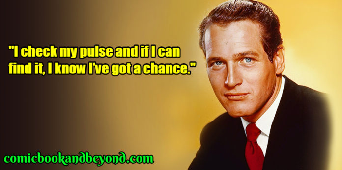 Paul Newman best quotes