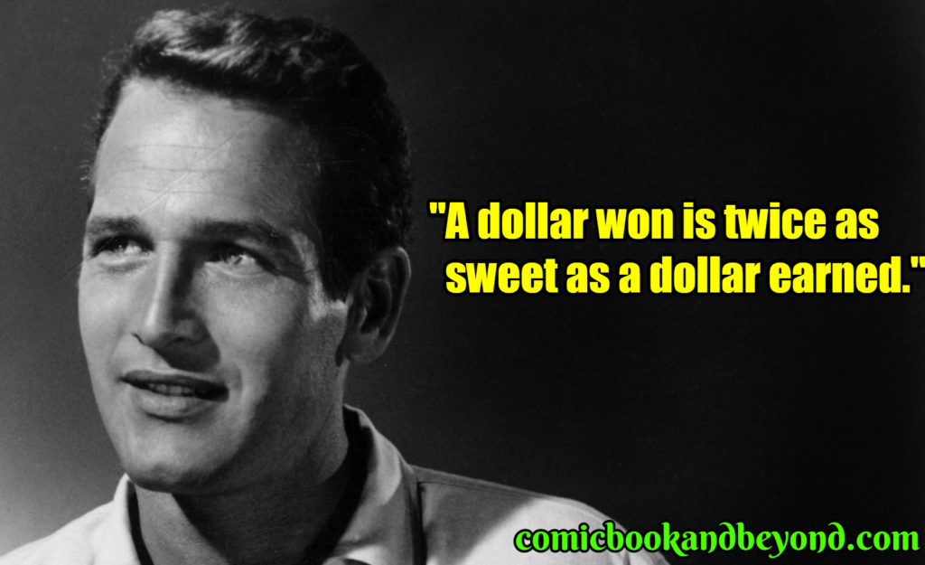 Paul Newman quotes