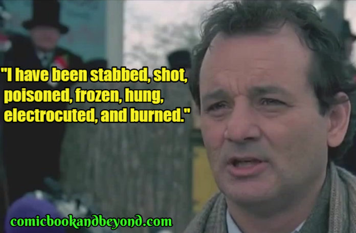 Phil Connors Quotes
