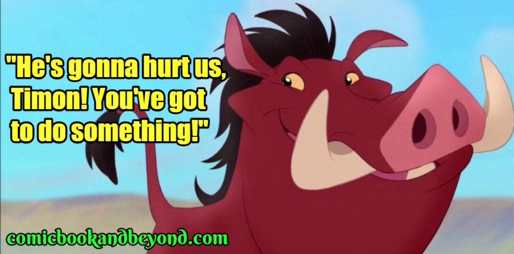 Pumbaa Famous Quotes