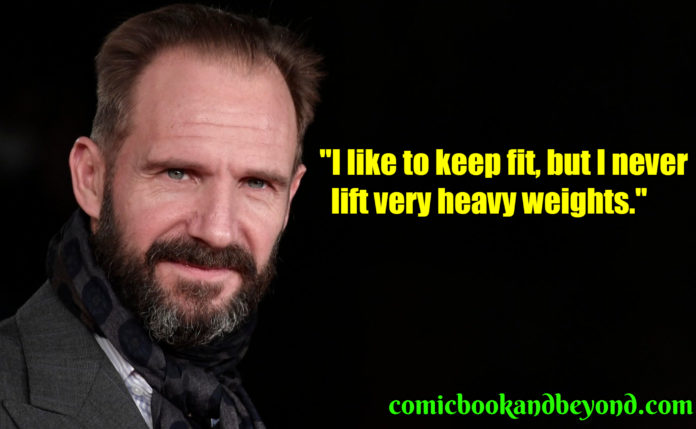 Ralph Fiennes popular quotes
