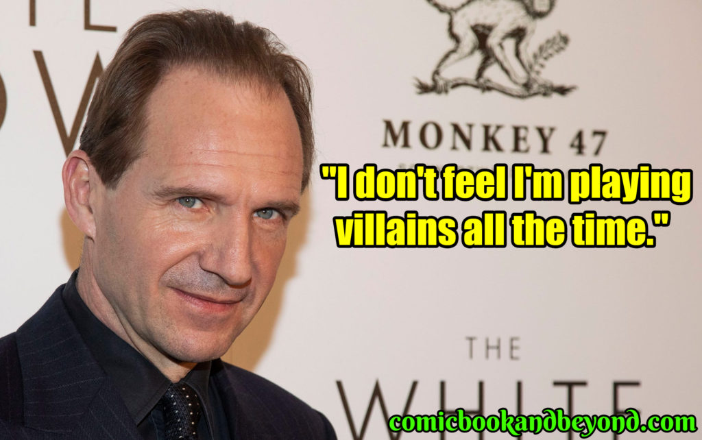 Ralph Fiennes quotes
