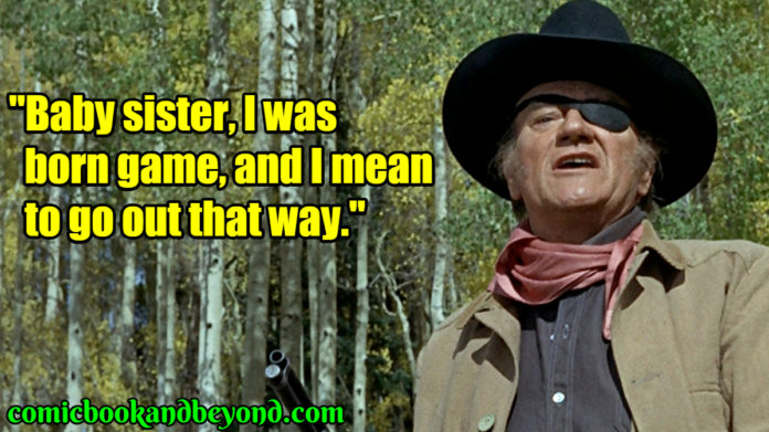 Rooster Cogburn popular quotes