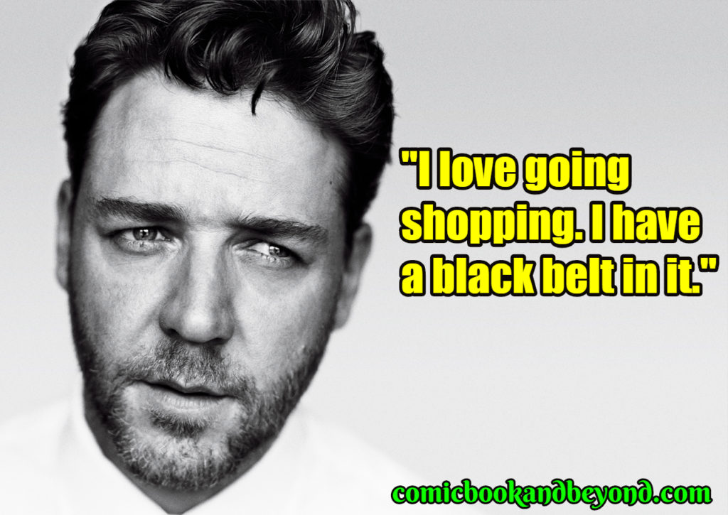 Russell Crowe popular quotes
