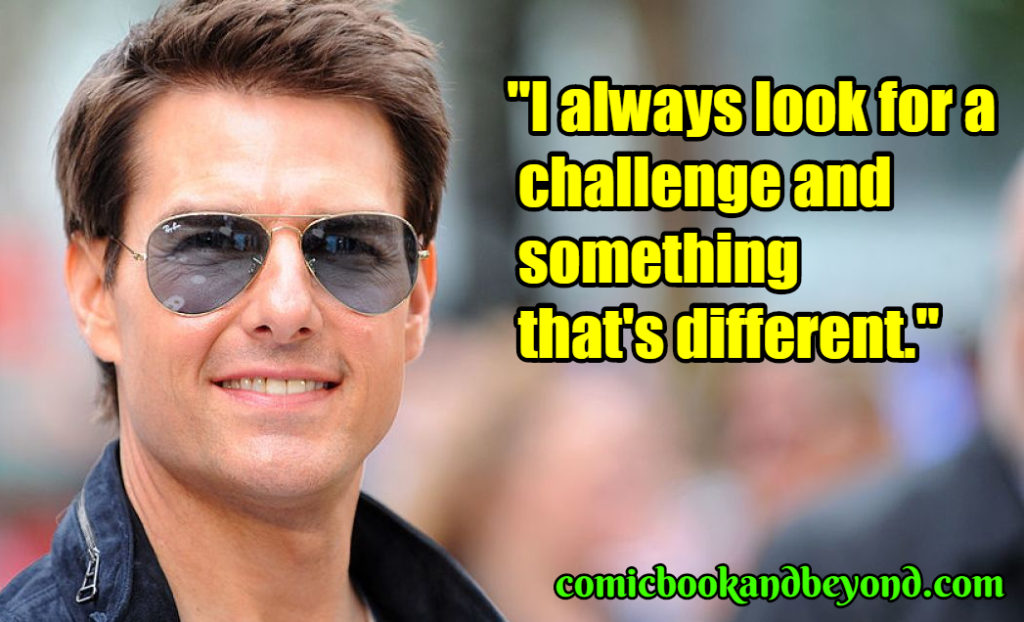 Tom Cruise best quotes