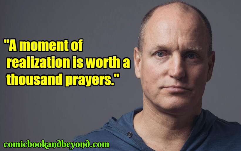 Woody Harrelson best quotes