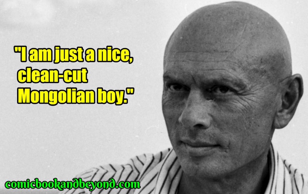 Yul Brynner best quotes