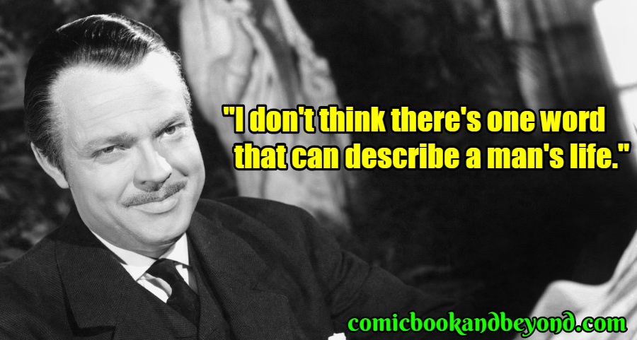 Charles Foster Kane famous quotes