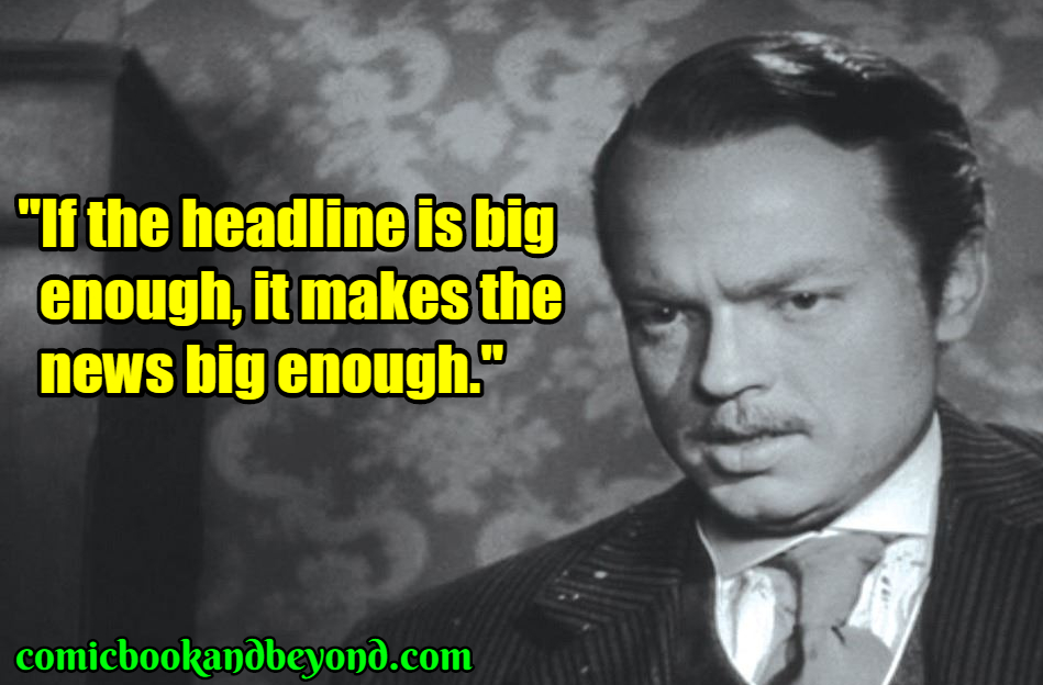 Charles Foster Kane quotes