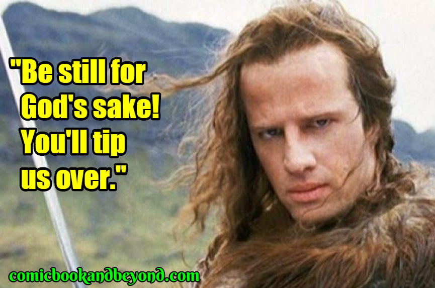 Connor MacLeod famous quotes