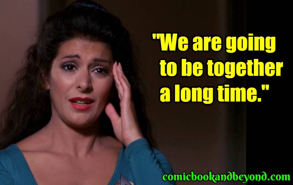 Deanna Troi best quotes