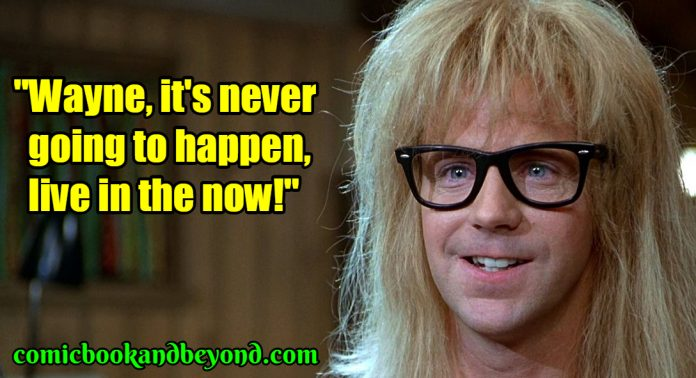 Garth Algar best quotes