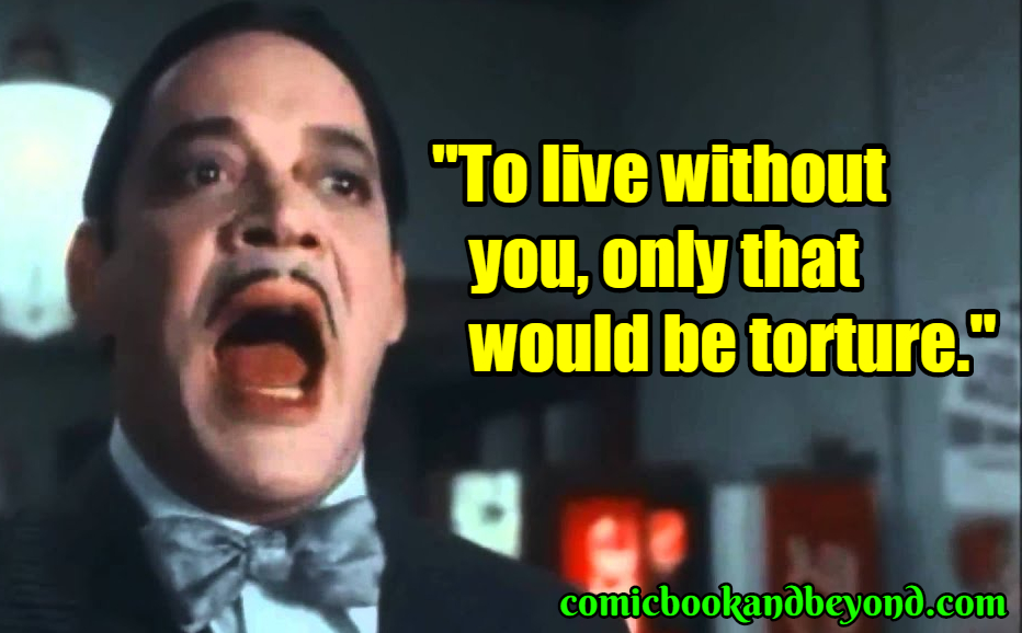 Gomez Addams best quotes