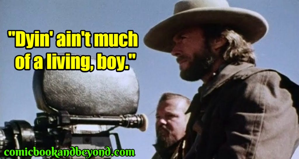 Josey Wales best quotes