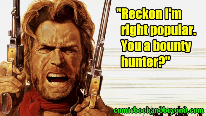 Josey Wales famous quotes