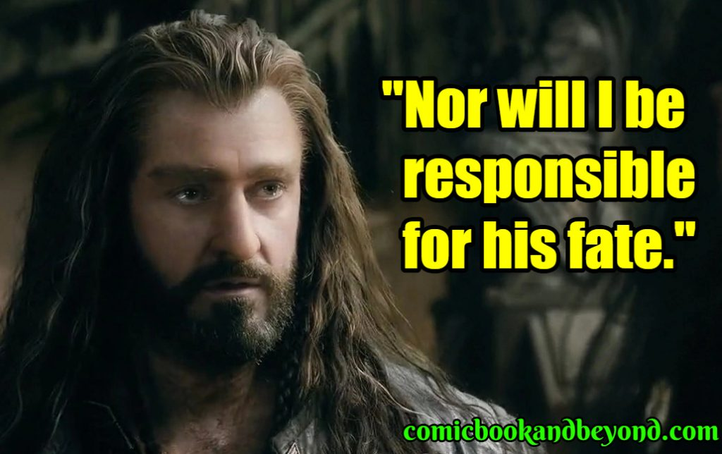 Thorin Oakenshield famous quotes