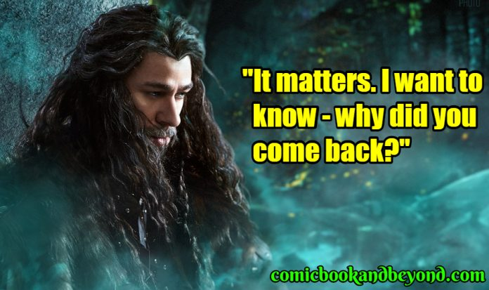 Thorin Oakenshield saying