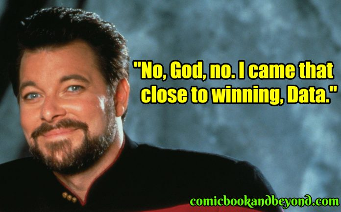 William Riker best quotes